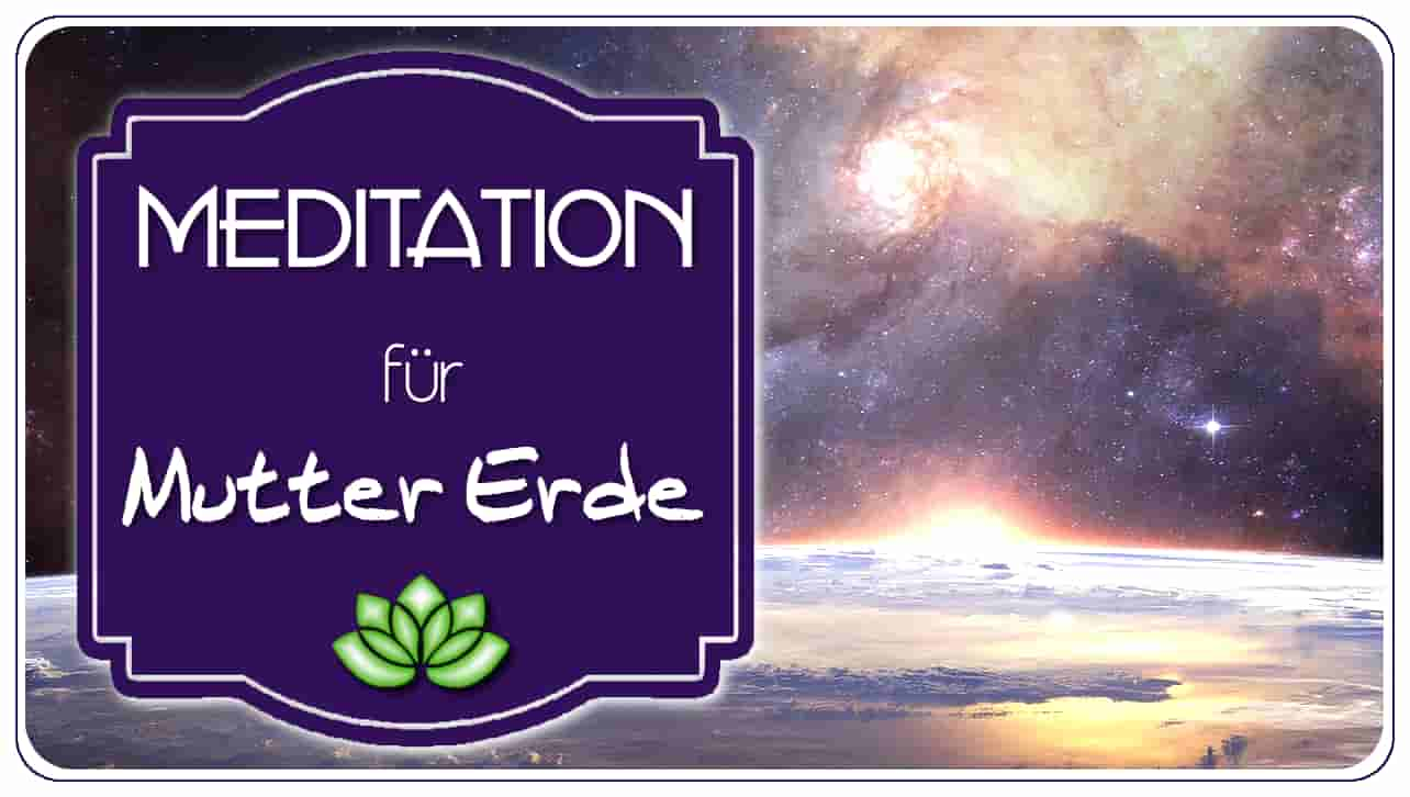 <span>Meditation für Mutter Erde</span>  }}